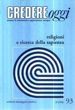 G7 Credere Oggi Religioni e ricerca della sapienza n 93  5 / 6 1996