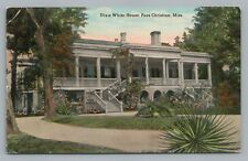 """Dixie White House"" Pass Christian MS Antebellum Mansion—Antique Mississippi"