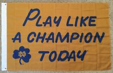 Notre Dame Fightin Irish Play Like A Champion Today 3'x5' Polyester Flag Banner