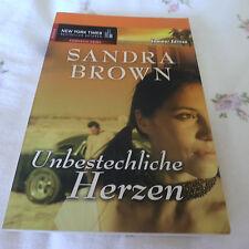 Unbestechliche Herzen von Sandra Brown