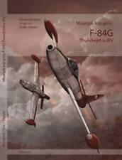 F-84G THUNDERJET IN YUGOSLAV AIR FORCE 1953-1974