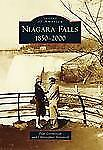 Images of America: Niagara Falls : 1850-2000 by Paul Gromosiak and...