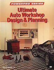 ULTIMATE AUTO WORKSHOP DESIGN & PLANNING