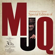 MANHATTAN JAZZ QUINTET-SPECIAL EDITION OF MJQ THE 30TH  -JAPAN 2 SHM-CD F56