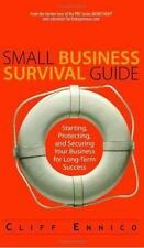 Small Business Survival Guide: Starting, Protecting, And Securing Your Business