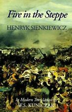 Fire in the Steppe by Henryk Sienkiewicz (1992, Hardcover)