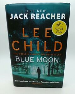 SIGNED Lee Child Blue Moon The New Jack Reacher First Edition Hardback Book (H4)
