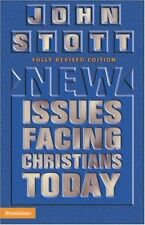 New Issues Facing Christians Today By Dr. John R.W. Stott