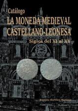 Catalogo Moneda Medieval Castellano - Leonesa ( S XI - XV )