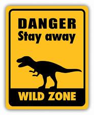 "Dinosaur Danger Stay Away Wild Zone Sign Car Bumper Sticker Decal 4"" x 5"""