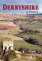 Derbyshire: A History, Acceptable, Hey, David, Book