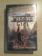 The Windup Girl 1st Edition 1st Print By Paolo Bacigalupi Hardcover Ex Lib
