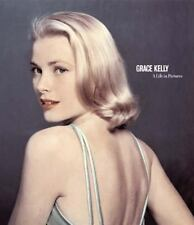 Grace Kelly: A Life in Pictures by Pierre-Henri Verlhac Hardback Book ex-library