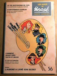 Les Amis de Hergé n° 56. Automne 2013.  ETAT NEUF tirage original.