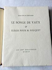 Le Songe De Vaux  Jean de La Fontaine Edition limitée 1952 Les Cent bibliophiles