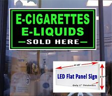 "LED sign E  Cigarette, liquids SOLD HERE 48""x24"" window sign neon banner alterna"