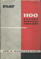 FIAT 1100 - Export Speciale Familiare - Uso e Manutenzione 1961 XII Edz.