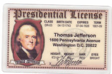 President Thomas Jefferson Presidential collectors Id i.d. card Drivers License
