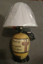All Things Are Possible If You Believe Lamp with Shade - Brand New