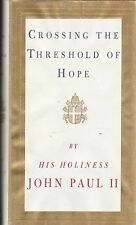 CATHOLIC BOOK   CROSSING THE THESHOLD OF HOPE  BY POPE JOHN PAUL II