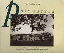 THE CONVICT DAYS OF PORT ARTHUR - BEATTIES STUDIO - EXCELLENT V WELL CARED FOR