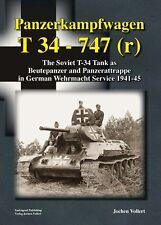 Tankograd: Panzerkampfwagen T-34 - 747(r) in Wehrmacht Service 1941-1945