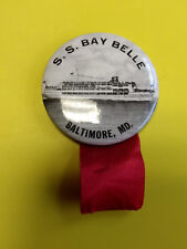 Collectible S. S. Bay Belle Steamer Ship Baltimore, Md Nautical Pin