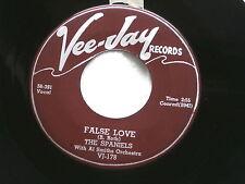 SPANIELS~FALSE LOVE~DO YOU REALLY~VEE JAY 178~GREAT SOUND ~ DOO WOP 45