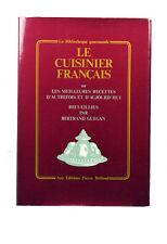 Le Cuisinier français ou les Meilleures recettes d'autrefois et d'aujourd'hui