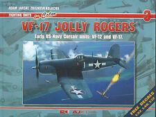 VF-17 Jolly Rogers Part 1 - Fighting Units # 3 AJ-Press