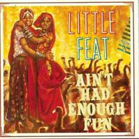 LITTLE FEAT - Ain't Had Enough Fun (CD 1995) USA First Edition EXC