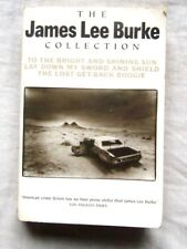 The James Lee Burke Collection:  To the Bright and Shining Sun ,  Lay Down My...
