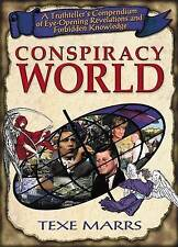 Conspiracy World: A Truthteller's Compendium of Eye-Opening Revelations and Forb