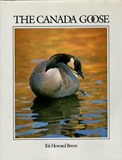 The Canada Goose by Kit Howard Breen Hardback Book The Cheap Fast Free Post