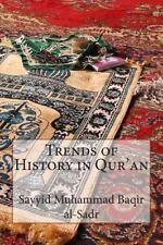 Trends of History in Qur'an, al-Sadr, Sayyid Muhammad Baqir, New Book