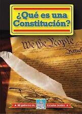 Que es una Constitucion? What Is a Constitution? (Mi Gobierno De Estados Unidos