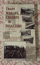 TRAIN WRECKS, CRASHES & DISASTERS 1934-1955 VOL 1 - VHS