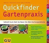 Quickfinder Gartenpraxis: Schnell zum Ziel: So lösen Sie... | Buch | Zustand gut