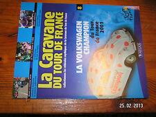 ¤ Fascicule Caravane Tour de France n°8 Coccinelle Anglade Fignon Tour 1999