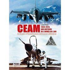 CEAM: Centre D'Experiences Aeriennes Militaires by Pena, Louis   Hardcover Book
