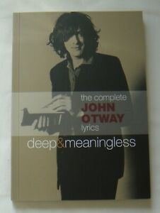 Signed New Book – John Otway – The Complete John Otway Lyrics – Paperback