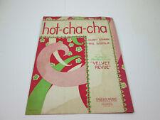 Vintage 1929 Sheet Music Hot Cha Cha Velvet Revue Cown BoutelJe