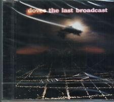 DOVES THE LAST BROADCAST CD SIGILLATO