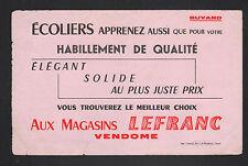 """VENDOME (41) Buvard / HABILLEMENT & MATERIEL pour ECOLIERS """"Magasins LEFRANC"""""""
