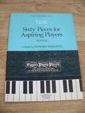Turk-piezas de sesenta (60) para jugadores (ABRSM Piano Fáciles aspirante a Partituras) NUEVO