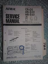 Aiwa cr-d5 hr-s30 hr-s50 service manual original repair book stereo radio