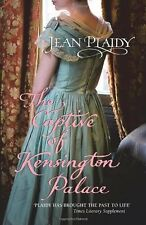 The Captive of Kensington Palace: (Queen Victoria: Book 1)-Jean Plaidy