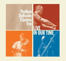 THOLLEM/DUROCHE/STJAMES TRIO - LIVE IN OUR TIME   CD NEUF