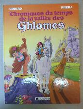 chroniques de temps de la vallee des ghlomes godard ribera dargaud  eo