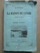 RASETTI : L'ITALIE ET LA MAISON DE SAVOIE, 1860.